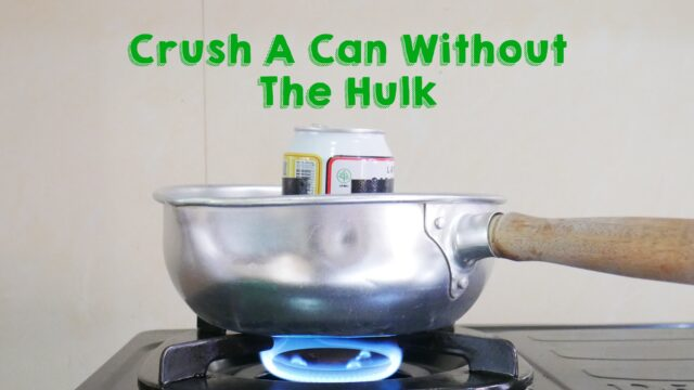 https://gallileolei.com/wp-content/uploads/2021/05/Feature-Image-Crush-A-Can-Without-The-Hulk-640x360.jpg